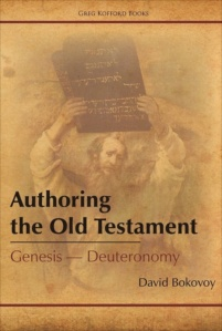 Bokovoy-Authoring-the-Old-Testament